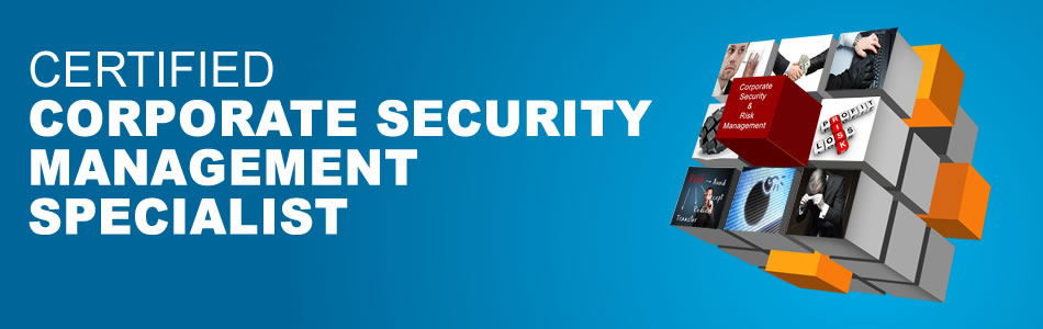 Certified Corporate Security Management Specialist
