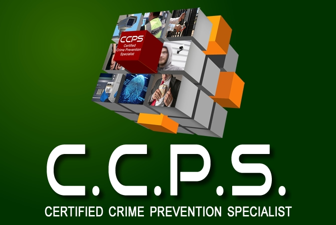 CERTIFIED CRIME PREVENTION SPECIALIST (CCPS)