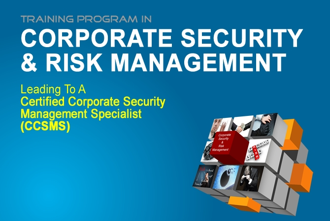 CERTIFIED CORPORATE SECURITY MANAGEMENT SPECIALIST (CCSMS)