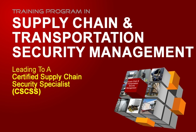 CERTIFIED SUPPLY CHAIN SECURITY SPECIALIST (CSCSS)