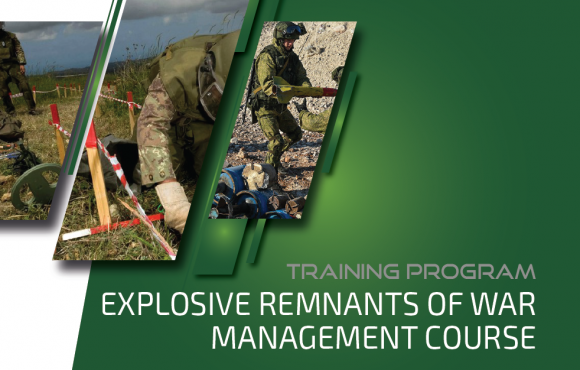 EXPLOSIVE REMNANTS OF WAR MANAGEMENT COURSE (ERWMC)