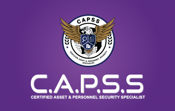 CERTIFIED ASSET & PERSONNEL SECURITY SPECIALIST (CAPSS)