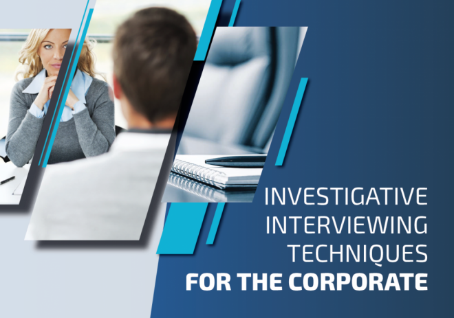 Investigative Interviewing Techniques For The Corporate